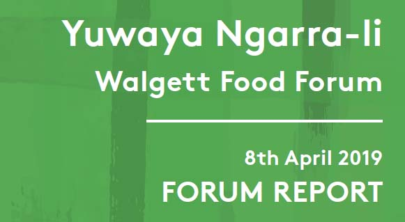 Walgett Food Forum Report 26 June 2019